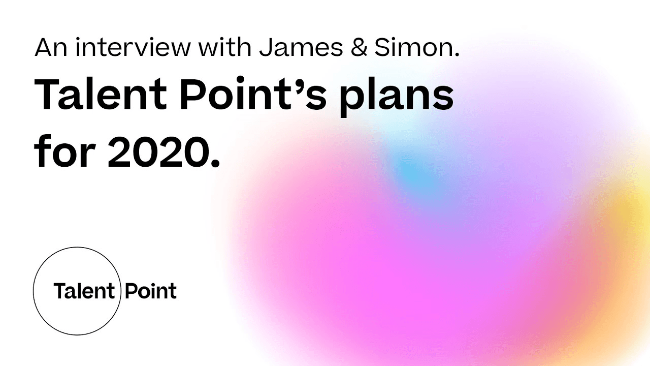 Simon Mortimer and James Shelley, Talent Point plans 2020